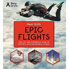 Bear Grylls Epic Adventures Series - Epic Flights