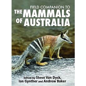 The Field Guide To The Mammals Of Australia