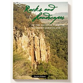 Rocks and Landscapes of the National Parks of Southern Queensland
