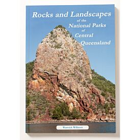 Rocks and Landscapes of the National Parks of Central Queensland