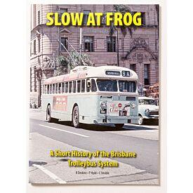 Slow At Frog