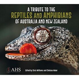 A Tribute to Reptiles & Amphibians of Australia & New Zealand