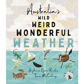 Australia's Wild Weird Wonderful Weather