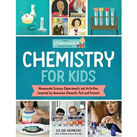 The Kitchen Pantry Chemist: Chemistry for Kids