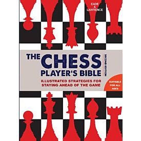 The Chess Player's Bible (Second Ed)