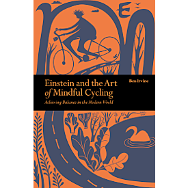 Einstein & The Art of Mindful Cycling