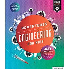 Journey to City X: Adventures in Engineering for Kids