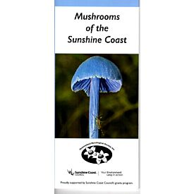 Mushrooms of the Sunshine Coast Field Guide