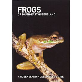 Pocket Guide: Frogs of South-East Queensland