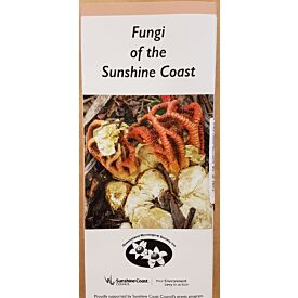 Fungi of the Sunshine Coast Field Guide
