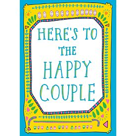 Here's To The Happy Couple Greeting Card
