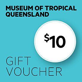 Museum of Tropical Queensland $10 Gift Voucher