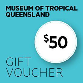 Museum of Tropical Queensland $50 Gift Voucher
