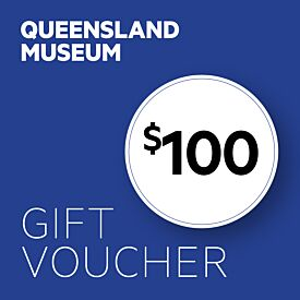 Queensland Museum $100 Gift Voucher