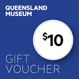 Queensland Museum $10 Gift Voucher