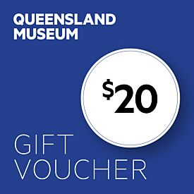 Queensland Museum $20 Gift Voucher