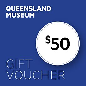 Queensland Museum $50 Gift Voucher