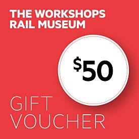 The Workshops Rail Museum $50 Gift Voucher