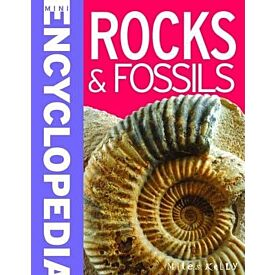 Mini Encyclopedia of Rocks and Fossils