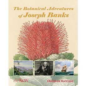 The Botanical Adventures of Joseph Banks
