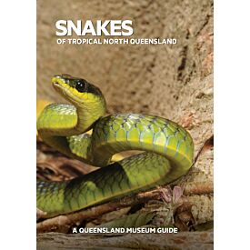 Snakes of Tropical North Queensland