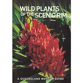 Pocket Guide: Wild Plants of The Scenic Rim