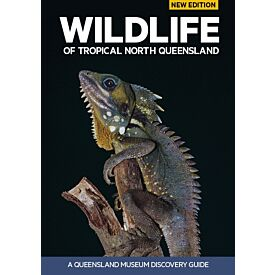 Wildlife of Tropical North Queensland - 2nd Edition